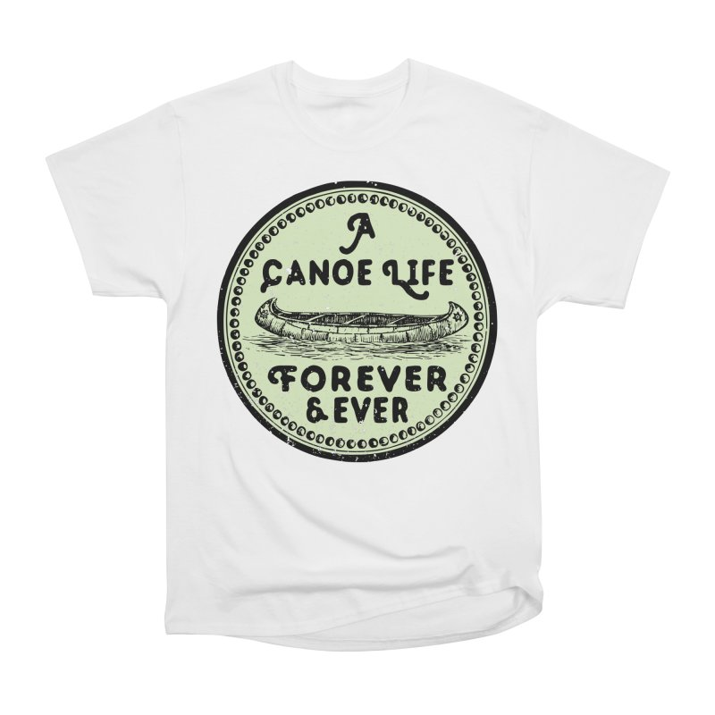 A Canoe Life Men's Heavyweight T-Shirt by navjinderism's Artist Shop
