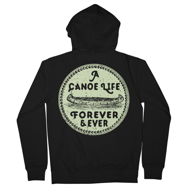 A Canoe Life Men's French Terry Zip-Up Hoody by navjinderism's Artist Shop