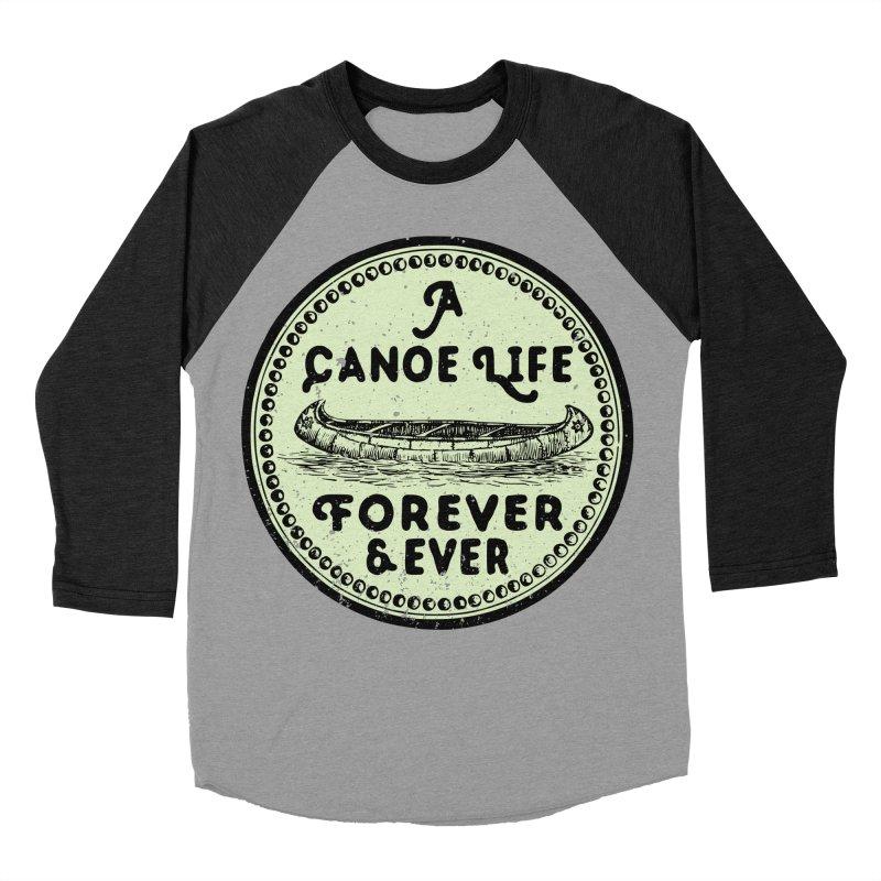 A Canoe Life Women's Baseball Triblend Longsleeve T-Shirt by navjinderism's Artist Shop