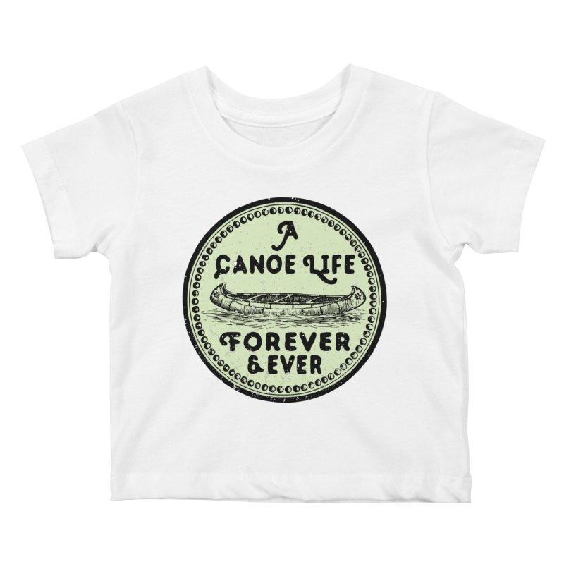 A Canoe Life Kids Baby T-Shirt by navjinderism's Artist Shop