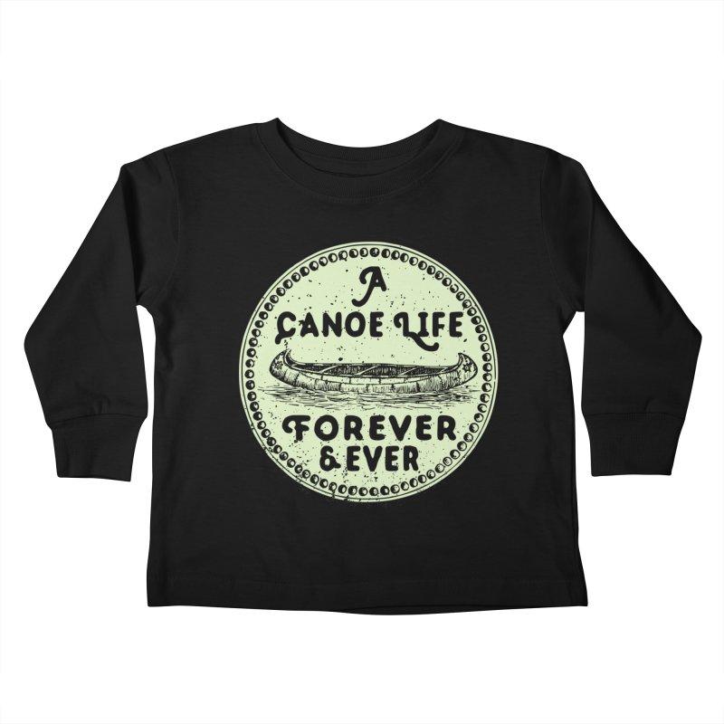 A Canoe Life Kids Toddler Longsleeve T-Shirt by navjinderism's Artist Shop