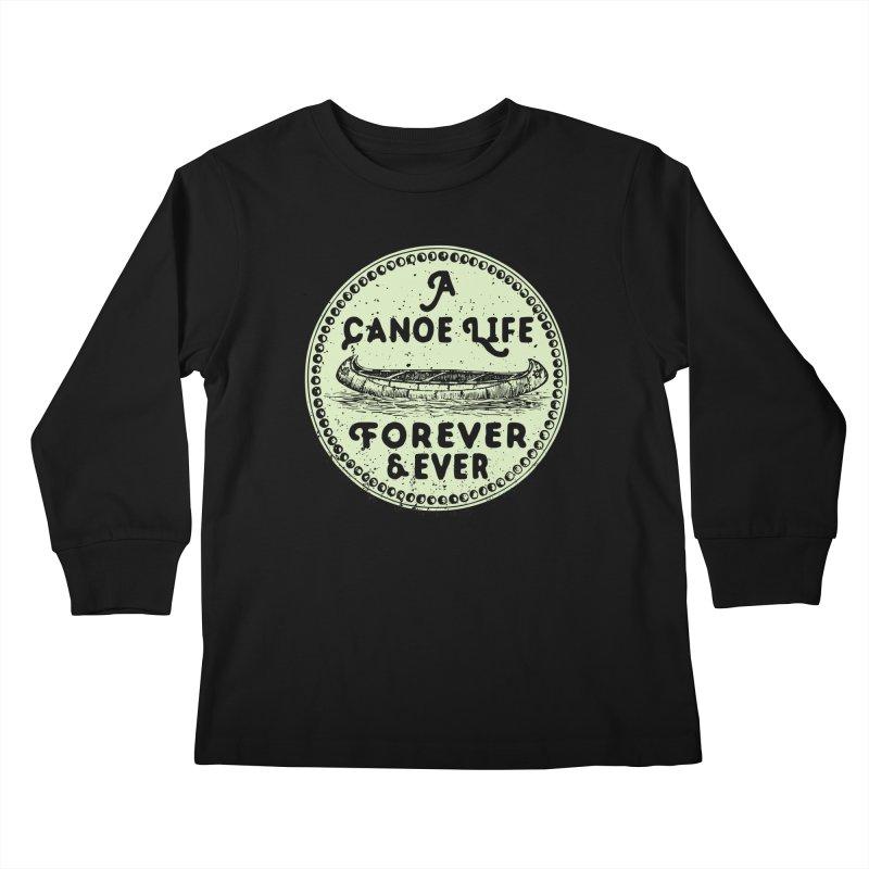 A Canoe Life Kids Longsleeve T-Shirt by navjinderism's Artist Shop