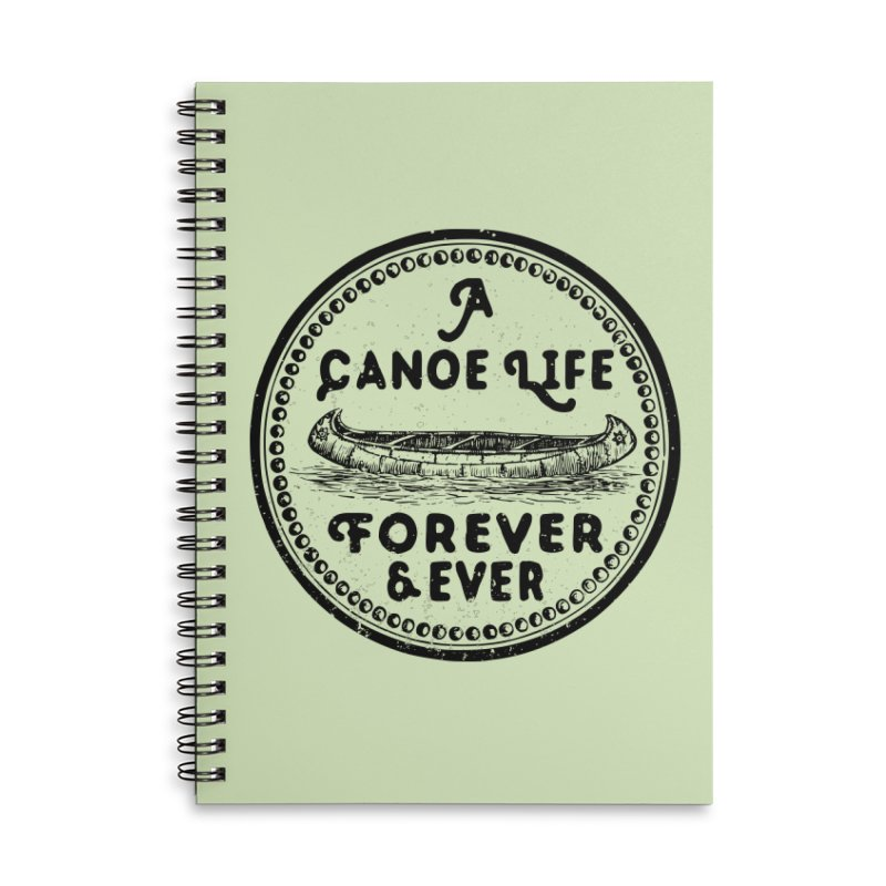 A Canoe Life Accessories Lined Spiral Notebook by navjinderism's Artist Shop