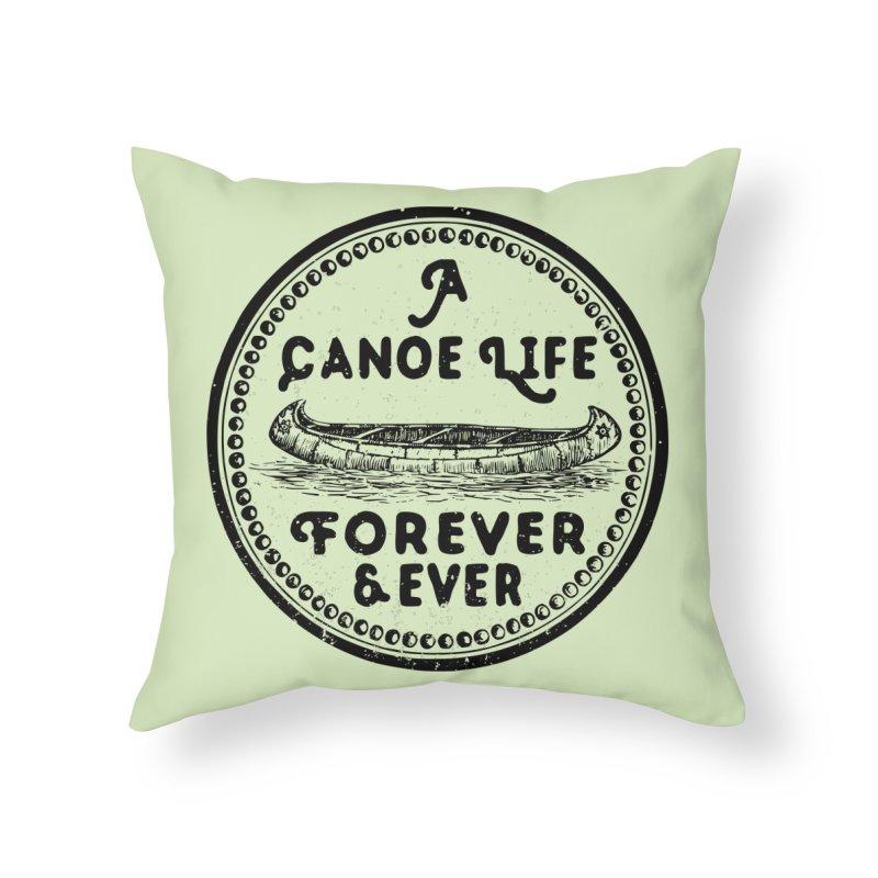 A Canoe Life Home Throw Pillow by navjinderism's Artist Shop