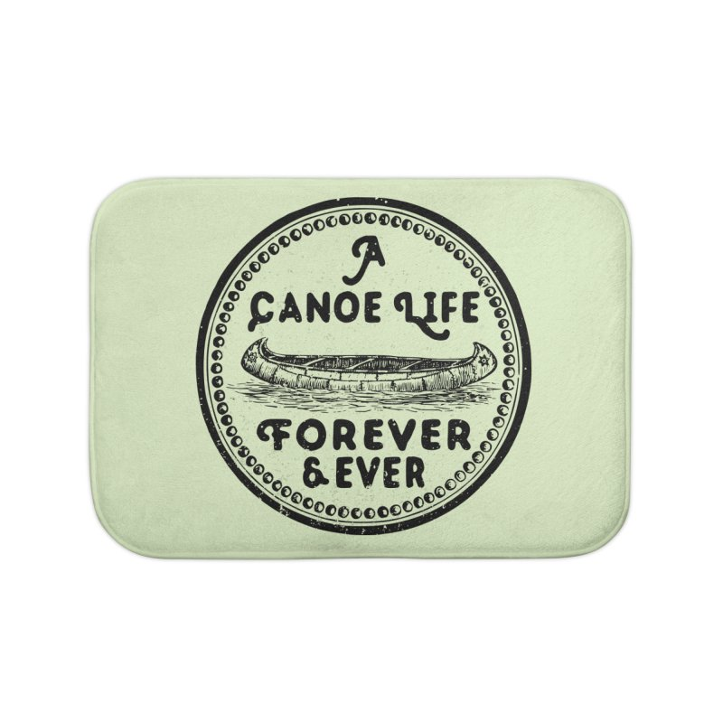 A Canoe Life Home Bath Mat by navjinderism's Artist Shop