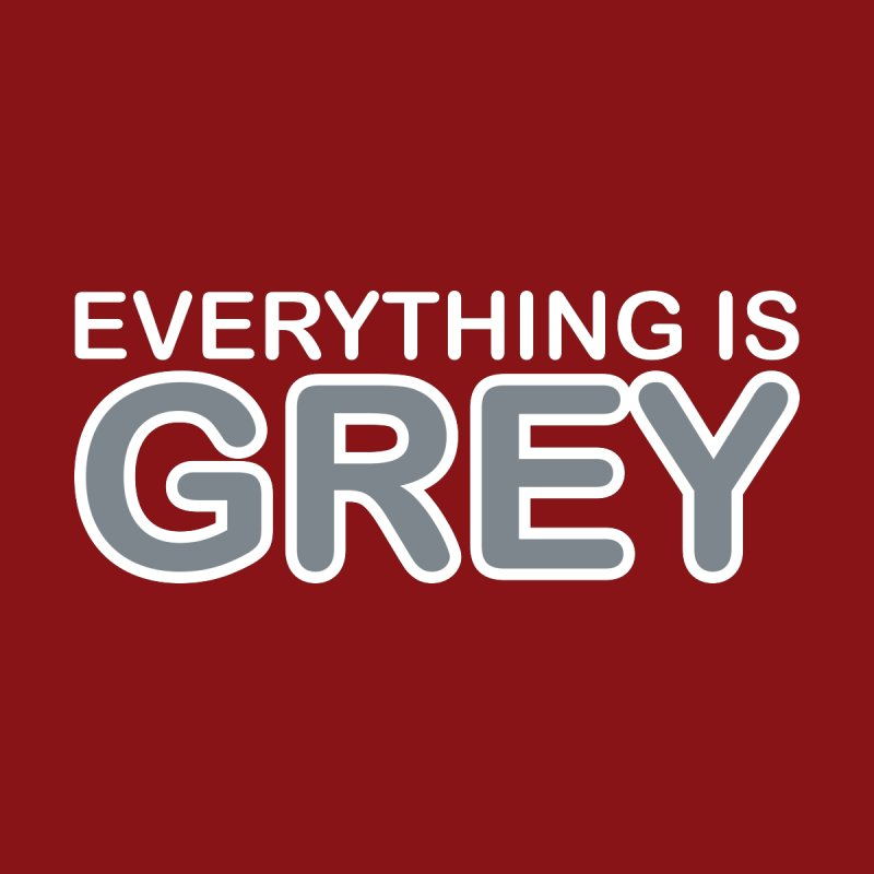 Everything is Grey Accessories Bag by navjinderism's Artist Shop