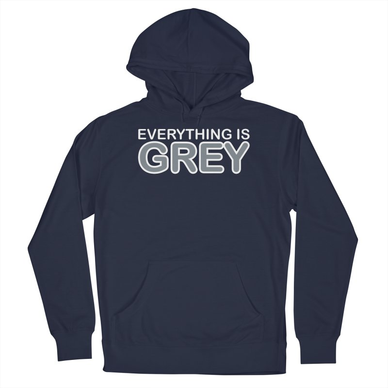 Everything is Grey Men's Pullover Hoody by navjinderism's Artist Shop