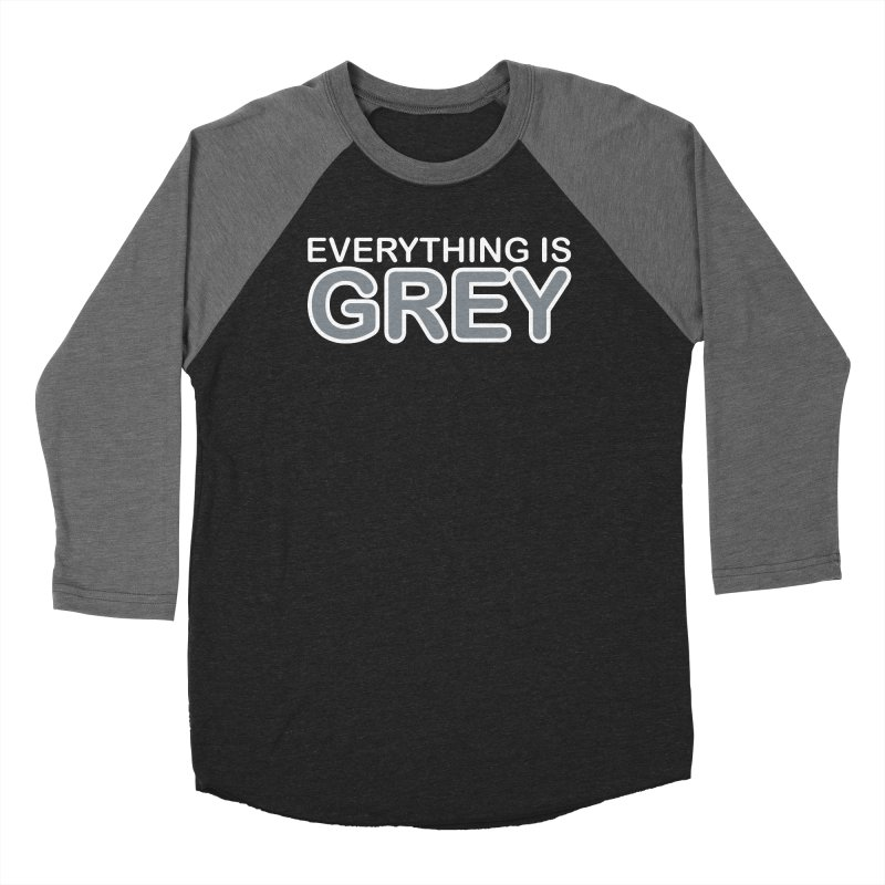 Everything is Grey Women's Longsleeve T-Shirt by navjinderism's Artist Shop