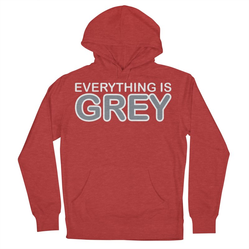 Everything is Grey Women's Pullover Hoody by navjinderism's Artist Shop