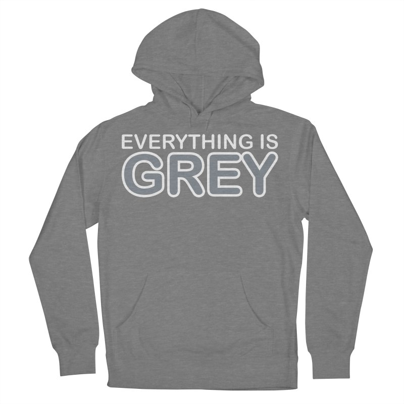 Everything is Grey Men's French Terry Pullover Hoody by navjinderism's Artist Shop