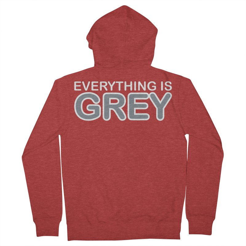 Everything is Grey Men's French Terry Zip-Up Hoody by navjinderism's Artist Shop