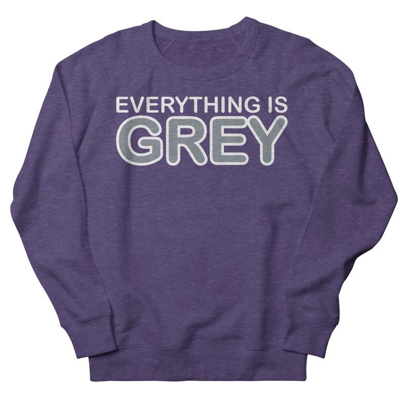 Everything is Grey Men's Sweatshirt by navjinderism's Artist Shop