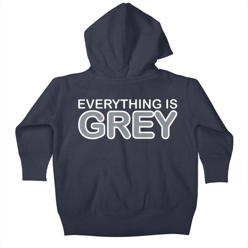Everything is Grey Kids Baby Zip-Up Hoody by navjinderism's Artist Shop