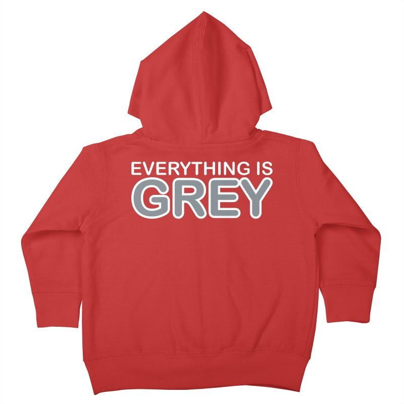 Everything is Grey Kids Toddler Zip-Up Hoody by navjinderism's Artist Shop