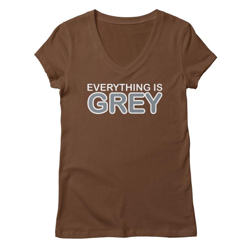 Everything is Grey Women's Regular V-Neck by navjinderism's Artist Shop
