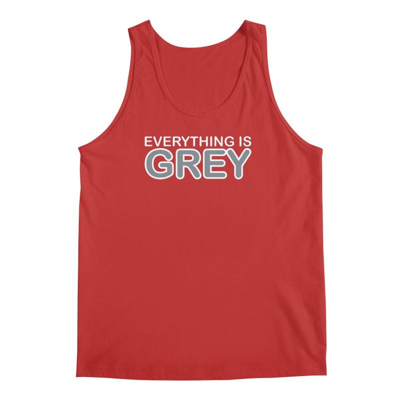 Everything is Grey Men's Regular Tank by navjinderism's Artist Shop