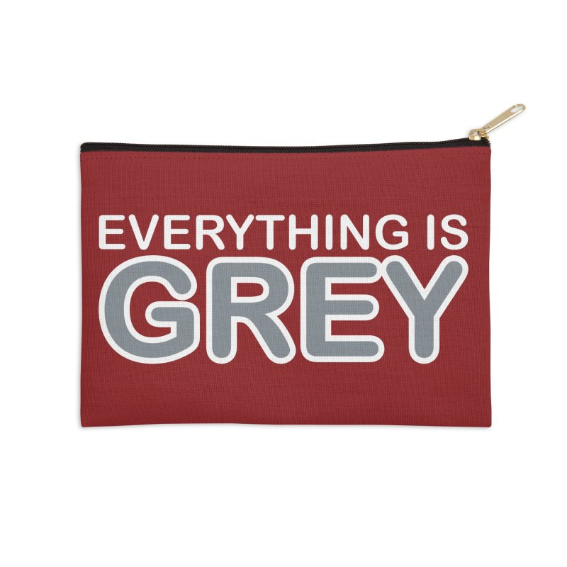 Everything is Grey Accessories Zip Pouch by navjinderism's Artist Shop