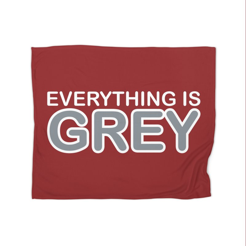 Everything is Grey Home Fleece Blanket Blanket by navjinderism's Artist Shop