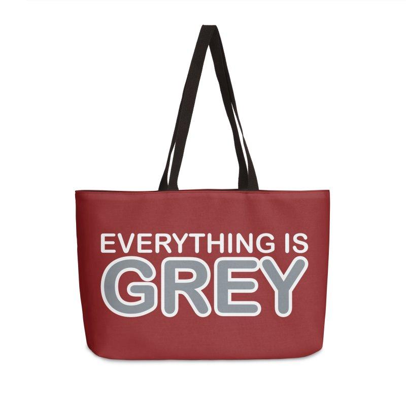 Everything is Grey Accessories Weekender Bag Bag by navjinderism's Artist Shop