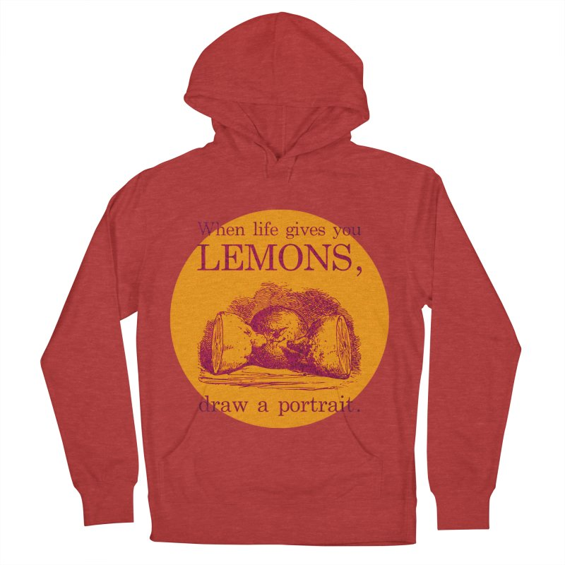 When Life Gives You Lemons, Draw A Portrait Men's French Terry Pullover Hoody by navjinderism's Artist Shop
