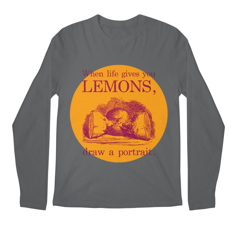 When Life Gives You Lemons, Draw A Portrait Men's Longsleeve T-Shirt by navjinderism's Artist Shop