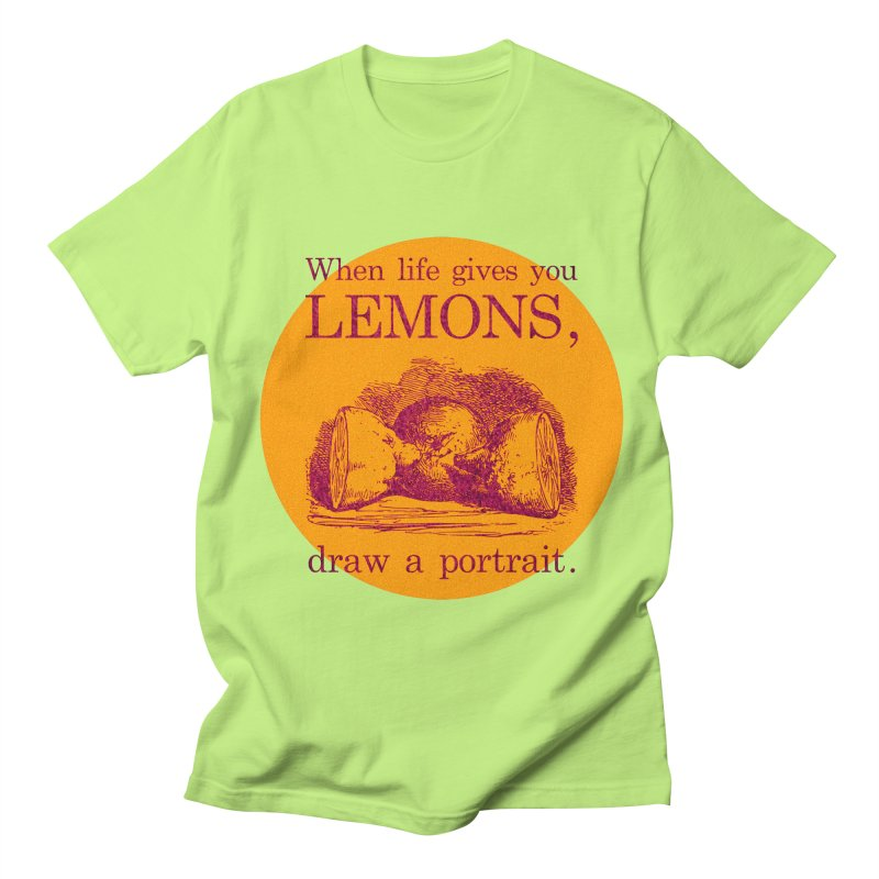 When Life Gives You Lemons, Draw A Portrait Men's Regular T-Shirt by navjinderism's Artist Shop