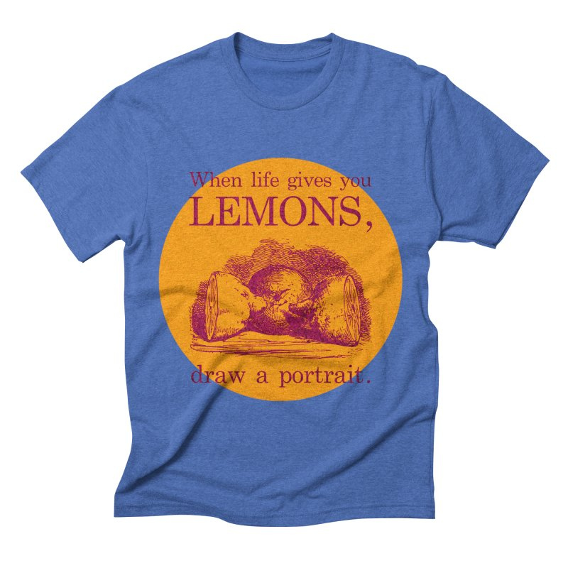 When Life Gives You Lemons, Draw A Portrait Men's T-Shirt by navjinderism's Artist Shop