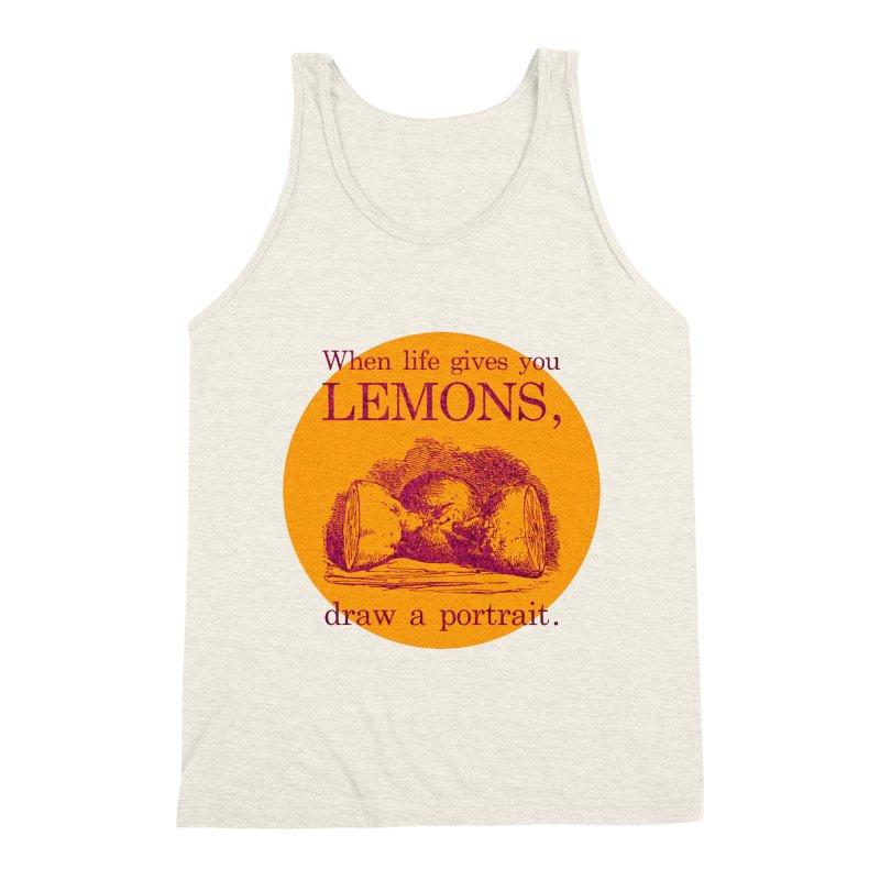 When Life Gives You Lemons, Draw A Portrait Men's Triblend Tank by navjinderism's Artist Shop