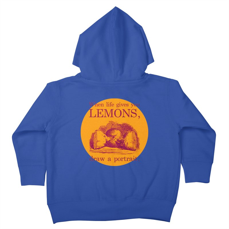 When Life Gives You Lemons, Draw A Portrait Kids Toddler Zip-Up Hoody by navjinderism's Artist Shop