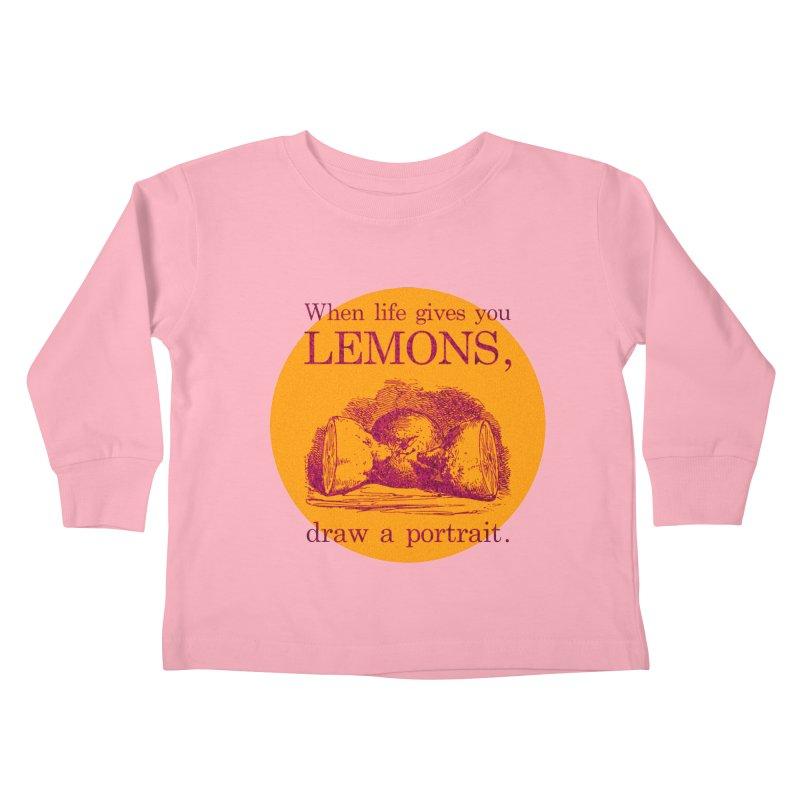 When Life Gives You Lemons, Draw A Portrait Kids Toddler Longsleeve T-Shirt by navjinderism's Artist Shop