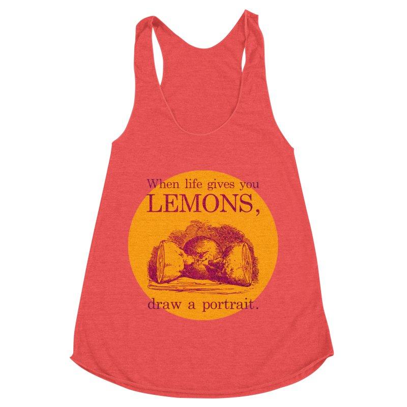 When Life Gives You Lemons, Draw A Portrait Women's Racerback Triblend Tank by navjinderism's Artist Shop