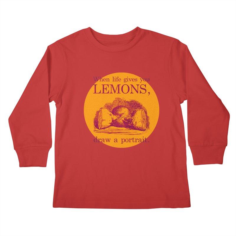 When Life Gives You Lemons, Draw A Portrait Kids Longsleeve T-Shirt by navjinderism's Artist Shop