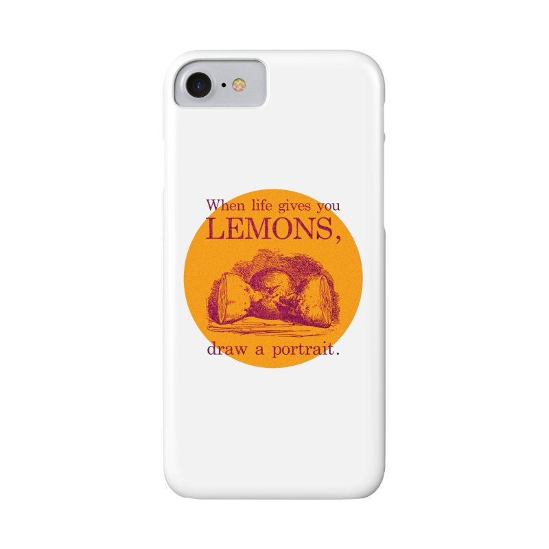 When Life Gives You Lemons, Draw A Portrait Accessories Phone Case by navjinderism's Artist Shop