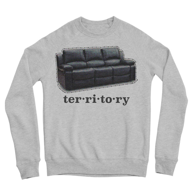 Territory Men's Sponge Fleece Sweatshirt by navjinderism's Artist Shop