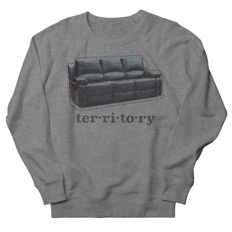 Territory Women's French Terry Sweatshirt by navjinderism's Artist Shop