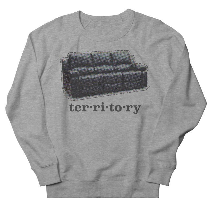 Territory Men's French Terry Sweatshirt by navjinderism's Artist Shop