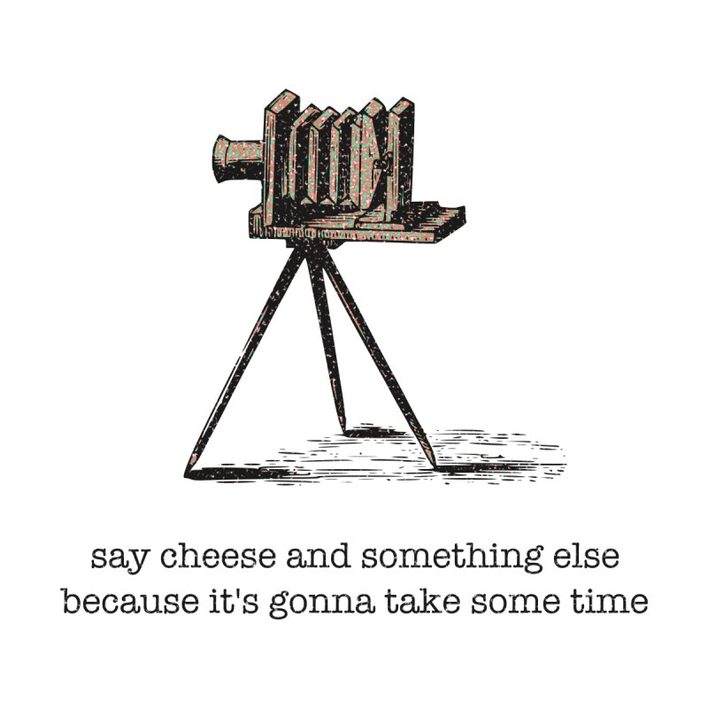 Say Cheese And Something Else... Kids T-Shirt by navjinderism's Artist Shop