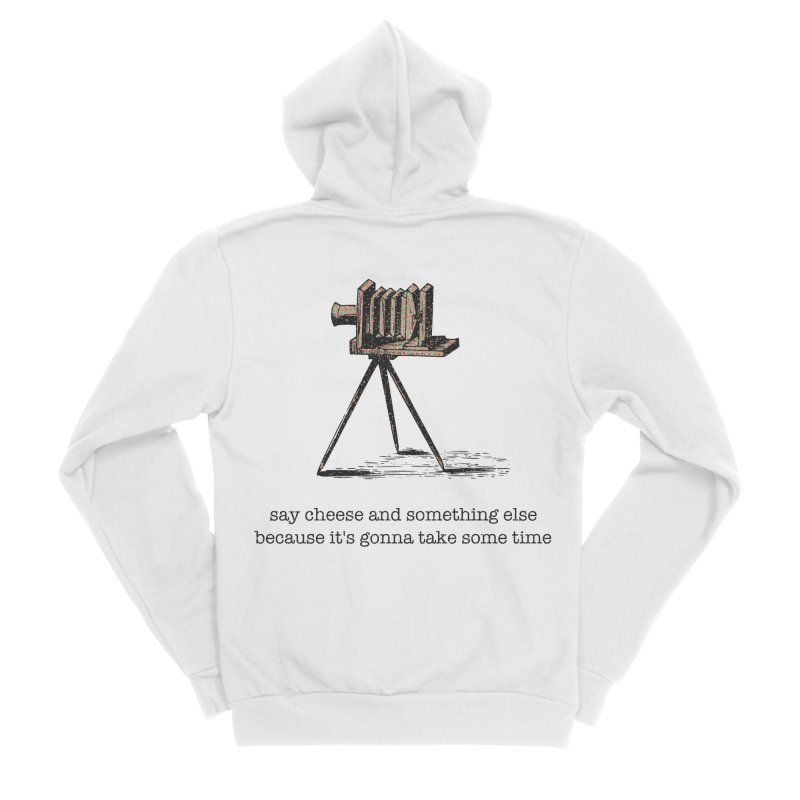 Say Cheese And Something Else... Men's Sponge Fleece Zip-Up Hoody by navjinderism's Artist Shop