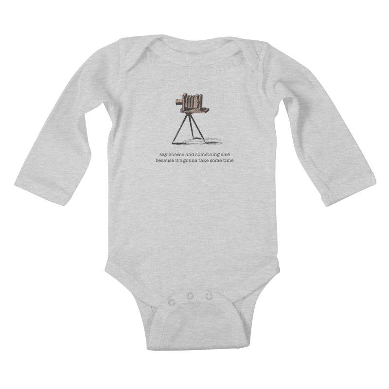 Say Cheese And Something Else... Kids Baby Longsleeve Bodysuit by navjinderism's Artist Shop