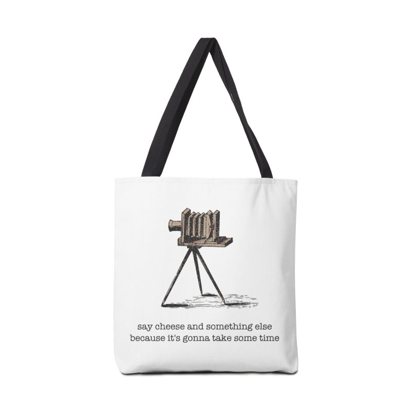 Say Cheese And Something Else... Accessories Tote Bag Bag by navjinderism's Artist Shop