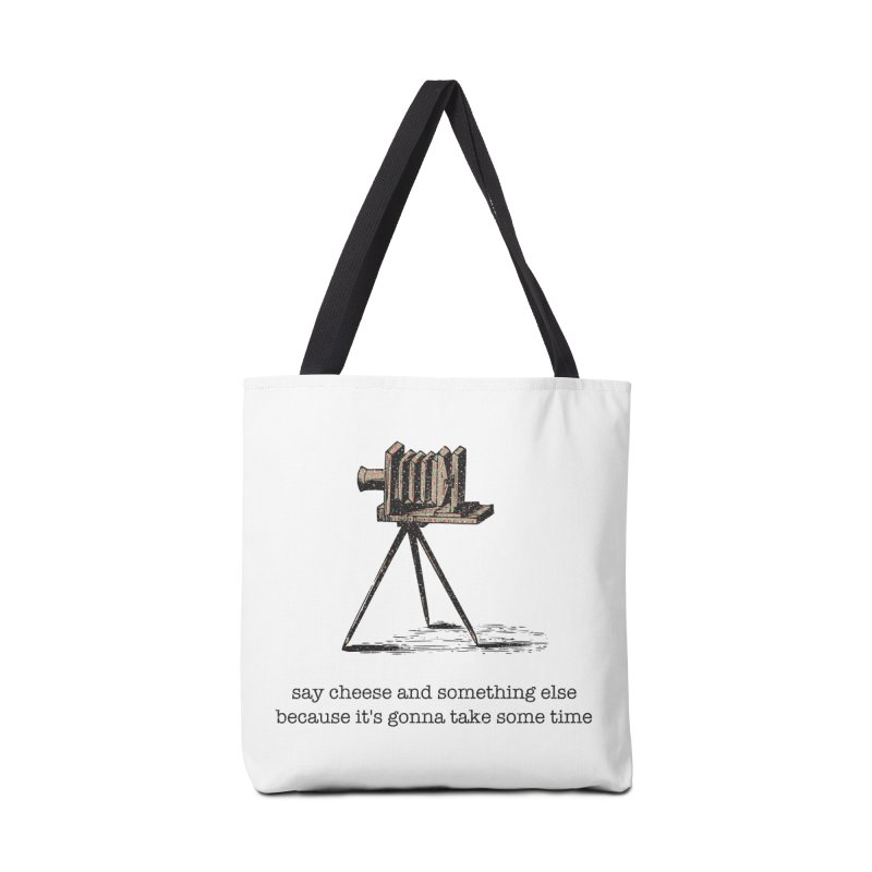 Say Cheese And Something Else... Accessories Bag by navjinderism's Artist Shop