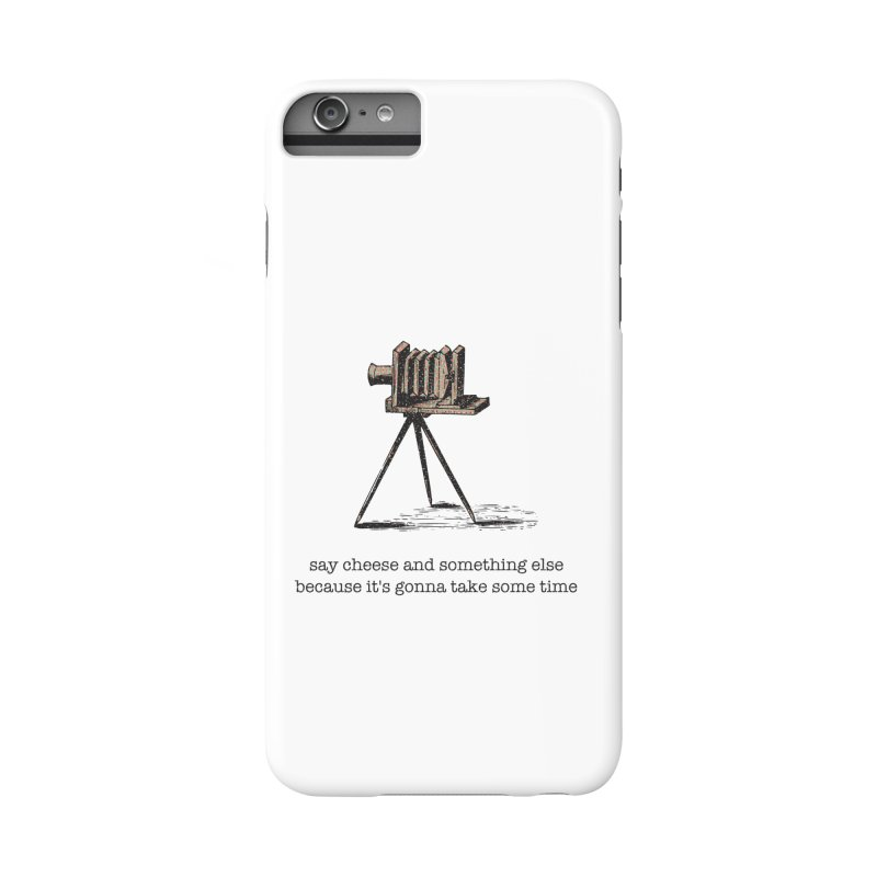 Say Cheese And Something Else... Accessories Phone Case by navjinderism's Artist Shop