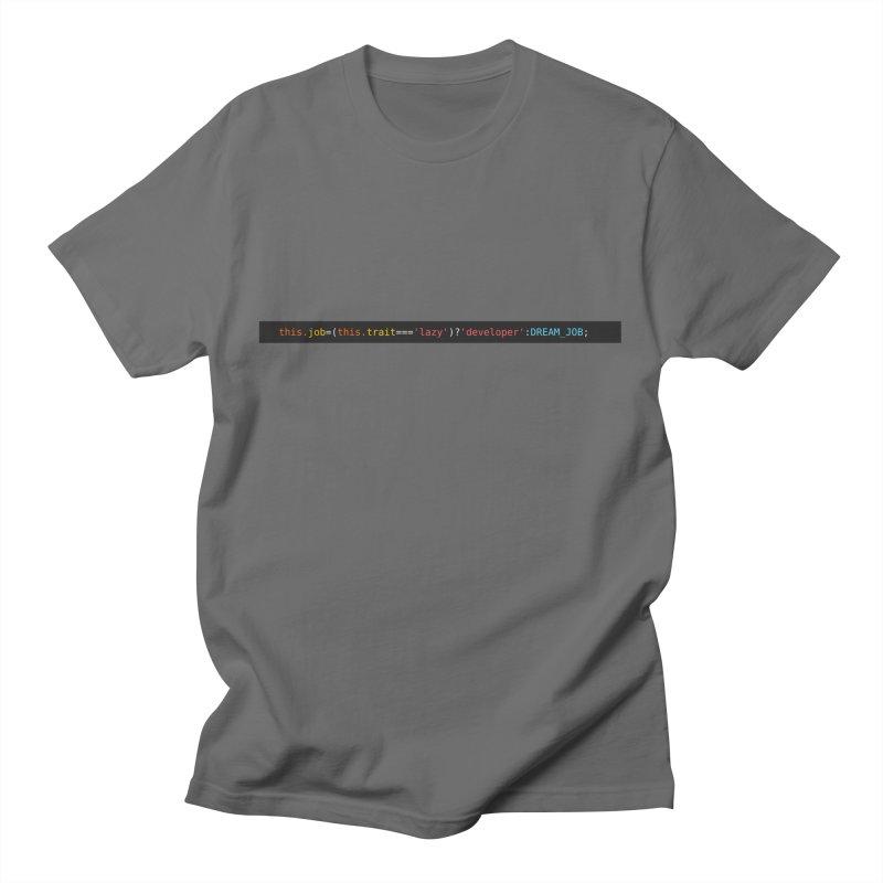 DREAM_JOB Men's T-Shirt by navjinderism's Artist Shop