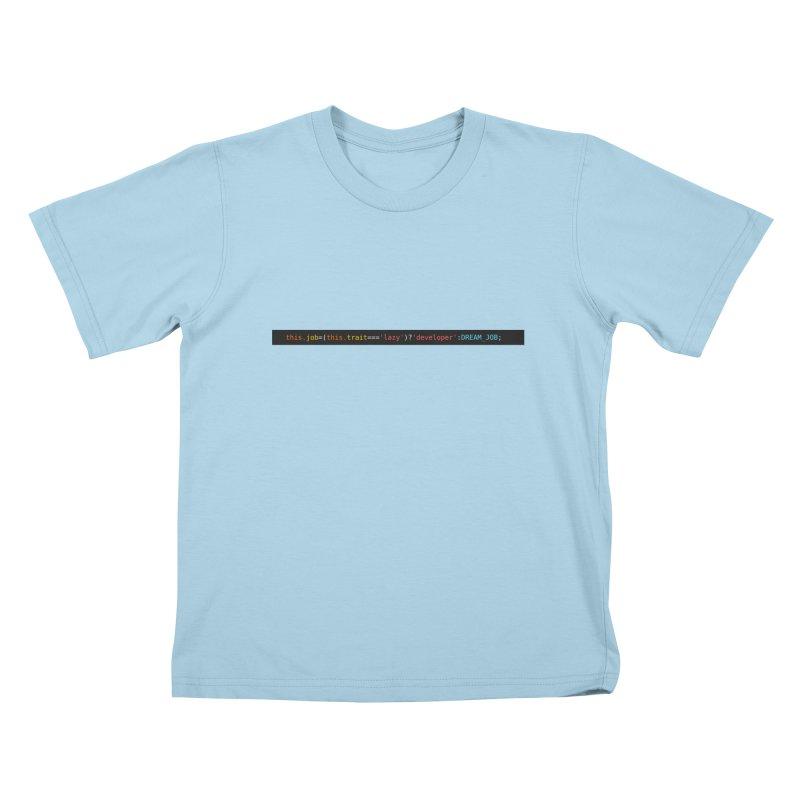 DREAM_JOB Kids T-Shirt by navjinderism's Artist Shop