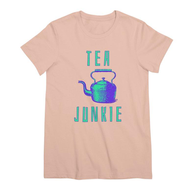 Tea Junkie Women's Premium T-Shirt by navjinderism's Artist Shop