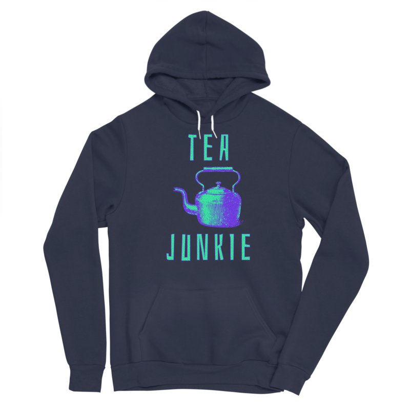 Tea Junkie Men's Pullover Hoody by navjinderism's Artist Shop