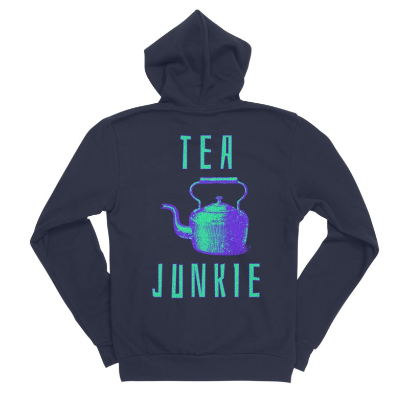 Tea Junkie Women's Sponge Fleece Zip-Up Hoody by navjinderism's Artist Shop