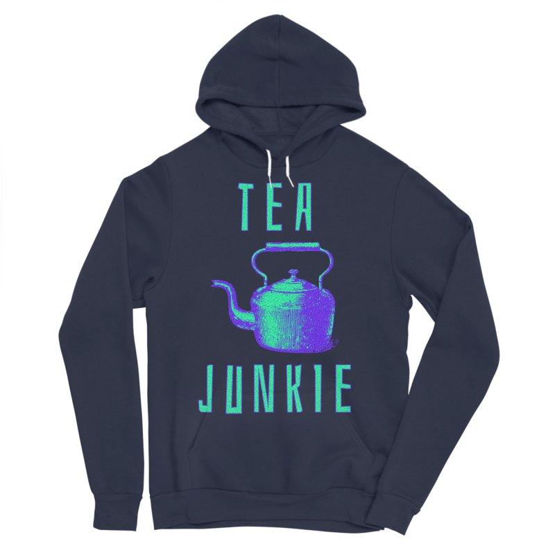 Tea Junkie Women's Sponge Fleece Pullover Hoody by navjinderism's Artist Shop