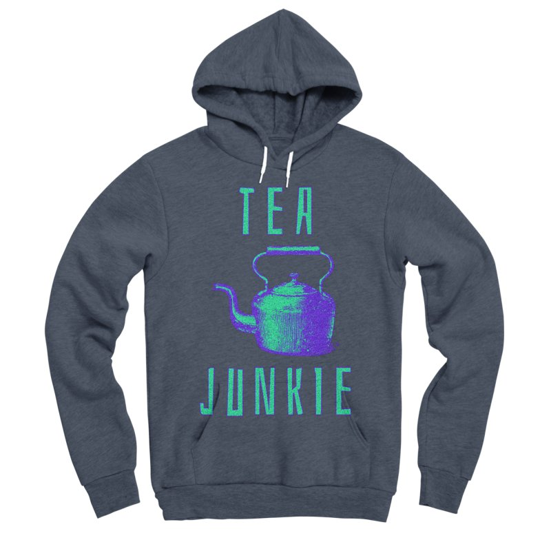 Tea Junkie Men's Sponge Fleece Pullover Hoody by navjinderism's Artist Shop