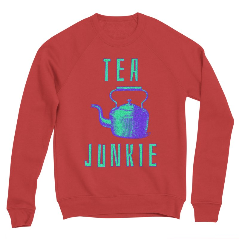 Tea Junkie Men's Sponge Fleece Sweatshirt by navjinderism's Artist Shop